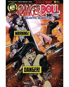 Danger Doll Squad Galactic Gladiators (2018) #   3 Risque Variant Cover (9.4-NM) Ltd to 2500